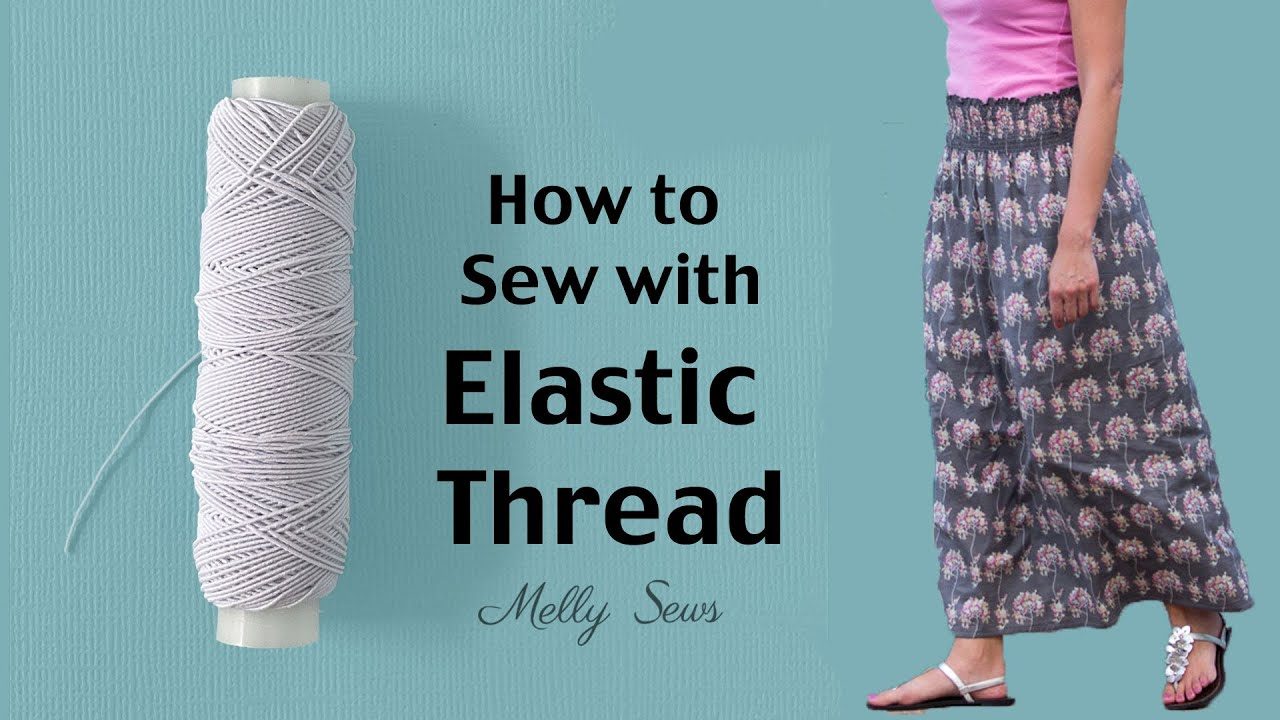 364130898499 How to Shirr with Elastic Thread - Make a Shirred Skirt - YouTube