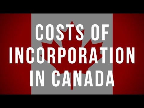 The costs of incorporation and operating a corporation in Canada