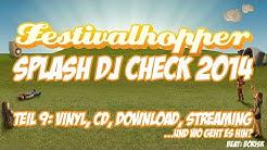 Festivalhopper Splash DJ Check 2014 - 09. Vinyl und Co