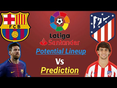 Barcelona Vs Atlético Madrid Match Preview..