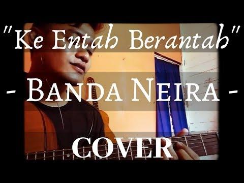 Ke Entah Berantah - (cover) Banda Neira