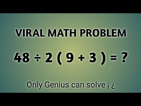 48 ÷ 2 ( 9 + 3 ) = ? Correct answer || Viral math problem in india social media sites