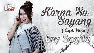 Eny Sagita Karna Su Sayang.mp3
