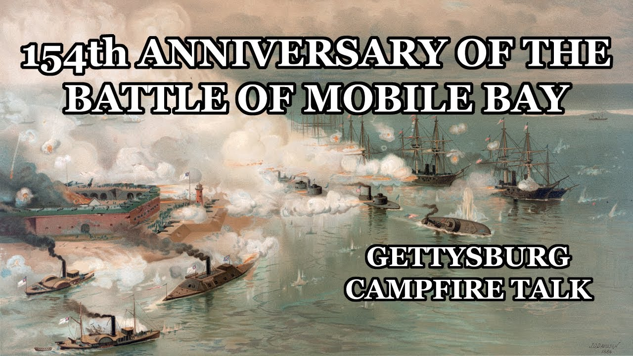 Download The Battle of Mobile Bay - 154th Anniversary Campfire Talk with Ranger Karlton Smith