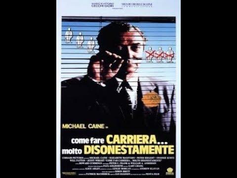 Come Fare Carriera Molto Disonestamente (Michael Caine)