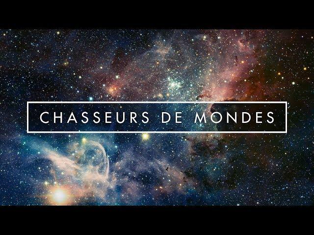 CHASSEURS DE MONDES - Documentaire Exoplanètes avec Michel Mayor et Alexandre Astier