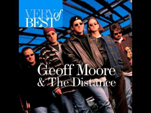 Geoff Moore & The Distance - Home Run