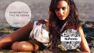 Bigredbutton - Take me higher (Original Mix)