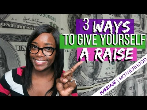 3 Ways to Give Yourself a Raise | Debt Free Friday