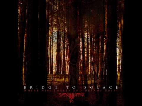 Bridge to Solace- Where Nightmares and Dreams Unite