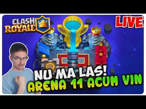 Arena 11 pazea ca vin    Clash Royale LIVE