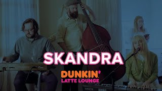 Skandra Performs At The Dunkin Latte Lounge!