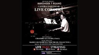 Candra Darusman Live Concert - Konser 7 Ruang