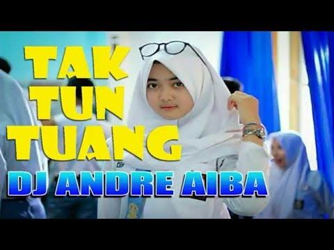 DJ Remix Tak Tung Tuang