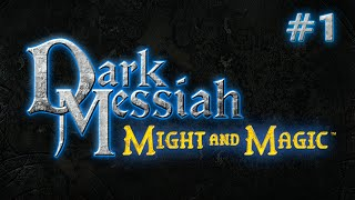 Dark Messiah of Might and Magic (Ep. 1 - Rough Start)