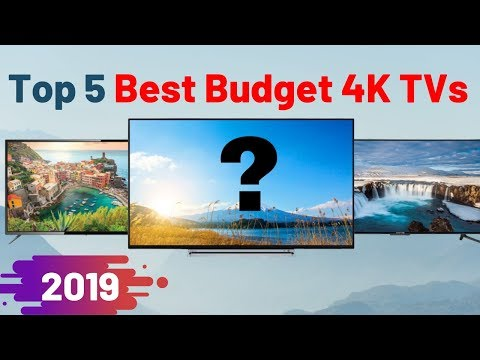 Best Budget 4k 55 Inches HDR TVs 2019