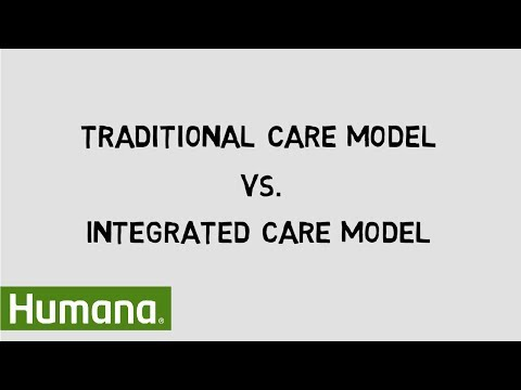Traditional Care Model vs Integrated Care Model | Humana