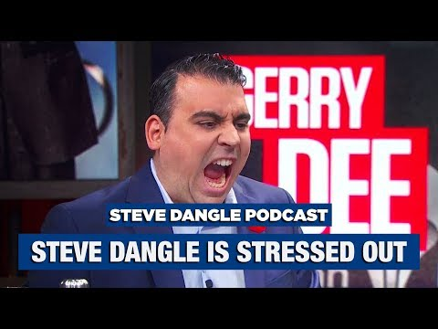 Steve Dangle Is Stressed Out