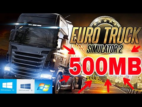 How To Download Euro Truck Simulator 2 Compressed For Pc In 500 Mb Windows 10 8 7 Youtube