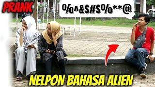 TELPONAN BAHASA ALIEN | Prank Indonesia
