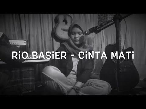 Rio Basier - Cinta Mati (cover)