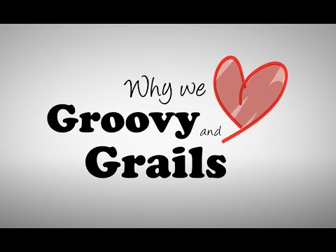 Why We Love Groovy And Grails