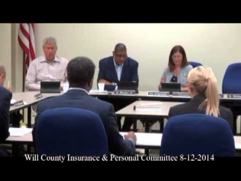 Will County Insurance & Personnel Committee 8 12 2014