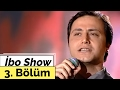Orhan hakalmaz cansever ciguli İbo show 3 bölüm 1999 mp3