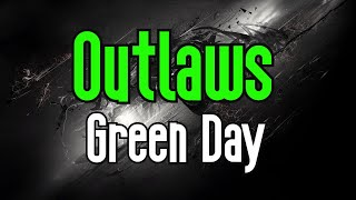 Outlaws (KARAOKE) | Green Day