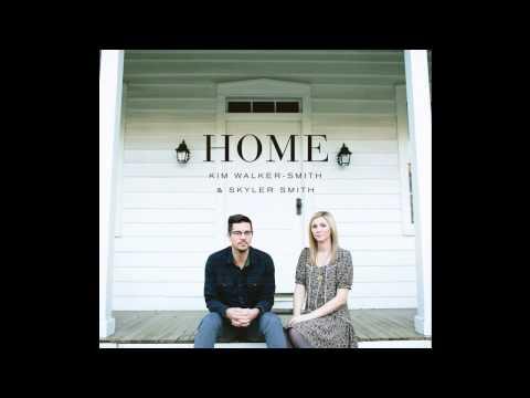 Kim Walker-Smith & Skyler Smith - Relentless Pursuit - Home 2013