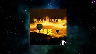 Norex & Grande Piano - Rise (Original Mix) [NAHAWAND RECORDINGS]