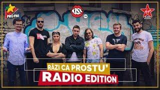 Râzi ca Prostu` - RADIO EDITION