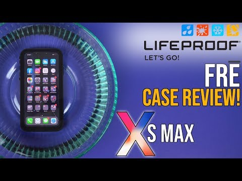 iPhone XS Max Lifeproof Fre Case Review + Water Test!
