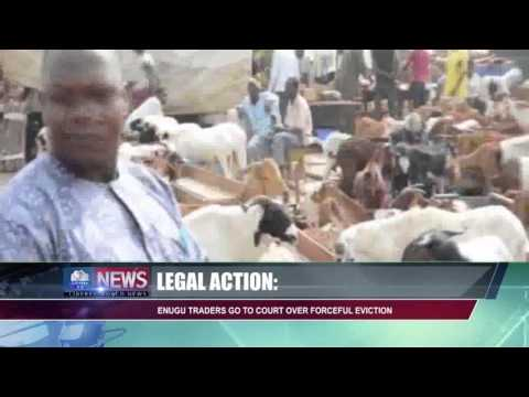 LEGAL ACTION: ENUGU TRADERS GO TO COURT OVER FORCEFUL EVICTION