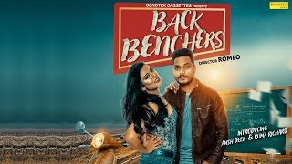 BACK BENCHERS SONG WITH FULL COLLEGE LIFE LOVE STORY OFFICIAL VIDEO BY ANSHDEEP, RUMARICHARD