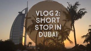 Vlog 2: Short Stop in Dubai - Abra Ride, Burj Khalifa, JBR Walk
