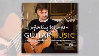 """floating islands"" - The Guitar Music of Axel Borup-Jørgensen"