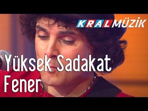 Kral Pop Akustik - Yüksek Sadakat - Fener