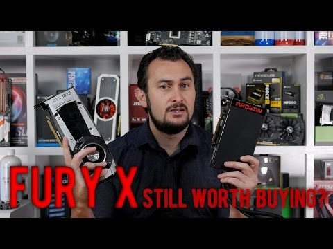 AMD Fury X - Is It Still Worth Buying?