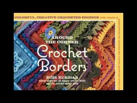 Crochet patterns| Around the Corner Crochet Borders 150 Colorful, Creative Designs WITH BONUS 5