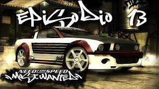 "Need For Speed Most Wanted | Episodio 13 | ""El Mustang me ha sorprendido"""