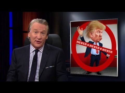 Real Time with Bill Maher: Trump's Against Campaign (HBO New Rule)