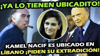 4T VA POR OTRO MACHUCHON ¡ FGR LO UBICA A MILES DE KILOMETROS LEJOS DE MEXICO ! KAMEL NACIF