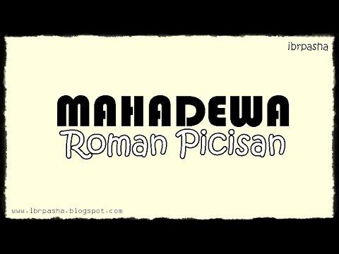 MAHADEWA - Roman Picisan (Lirik) HD