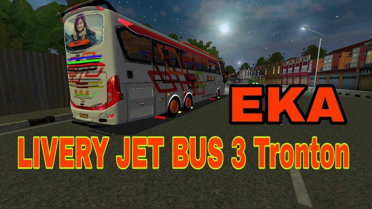 Livery Eka Jet Bus 3 Tronton Bussid Youtube