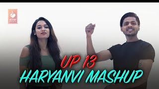 UP 13 Haryanvi Mashup | Vibhur | Rashi Sharma, Vijender Raj | Latest Haryanvi Songs Haryanavi 2018