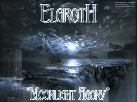 Elgroth - Moonlight Agony (gothic doomstep)