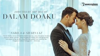 "Damansara Wedding of Sharnaaz & Nabila ""Dalam Doaku"""