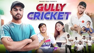 GULLY CRICKET | CRICKET KI JUNG | Awanish Singh