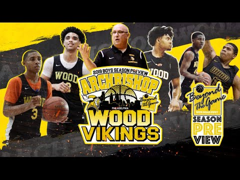 Beyond The Game Season Preview Series Ep.2- Archbishop Wood High School- Ranked 48th team in USA!